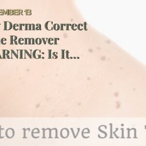 Buy Derma Correct Mole Remover (WARNING: Is It LEGIT?!)