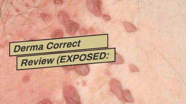 Derma Correct Review (EXPOSED: What You Should Know!)