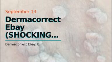Dermacorrect Ebay (SHOCKING: Breakthrough!)
