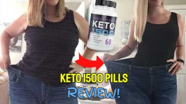 Keto 1500 Pills Reviews (DOES KETO ADVANCED 1500 WORK?)